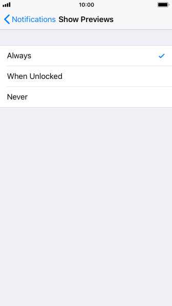 To select notification preview only when your phone is unlocked, press When Unlocked.