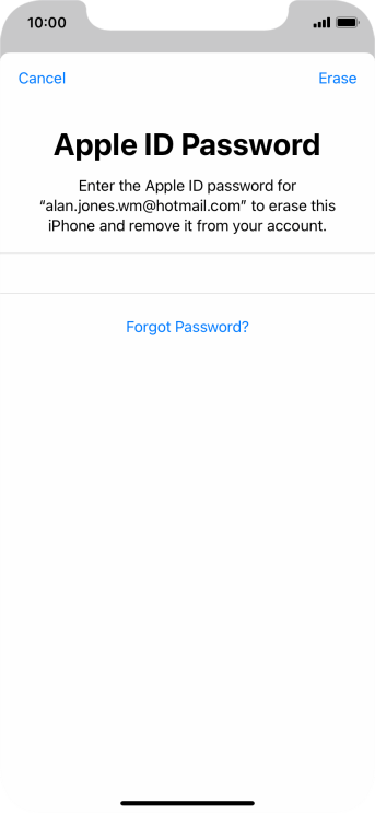 Key in the password for your Apple ID and press Erase. Wait a moment while the factory default settings are restored. Follow the instructions on the screen to set up your phone and prepare it for use.