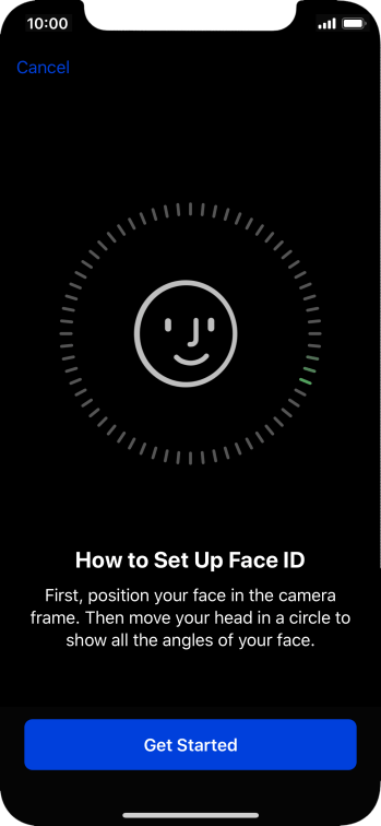 Press Get Started and follow the instructions on the screen to set up Face ID.