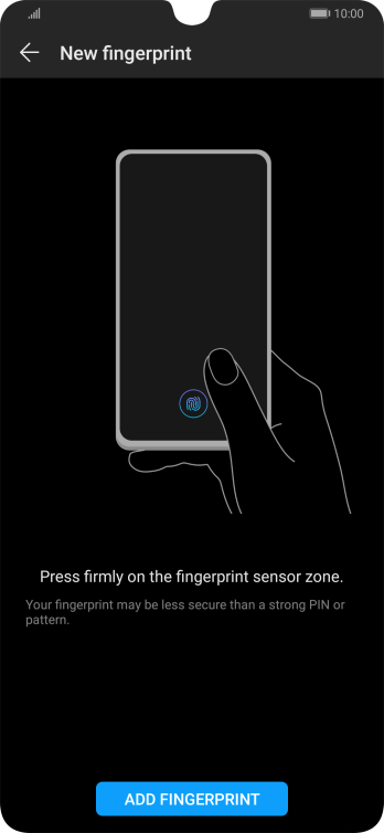 Press ADD FINGERPRINT and follow the instructions on the screen to create the phone lock code using your fingerprint.