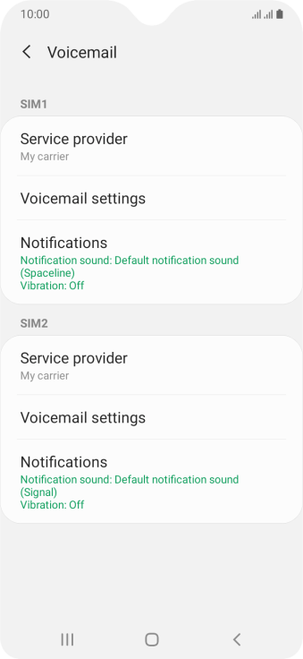 Press Voicemail settings below the required SIM.