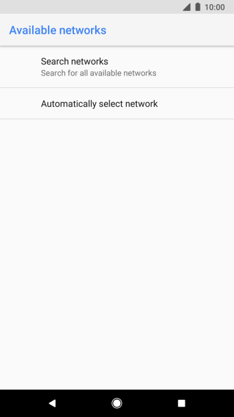 If you want to select a network manually, press Search networks and wait while your phone searches for networks.