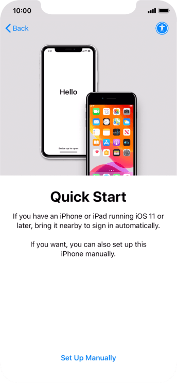 Follow the instructions on the screen to transfer content from another device running iOS 11 or later or press Set Up Manually.