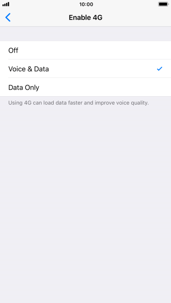 To use 4G for both voice calls and mobile data, press Voice & Data.